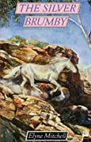 The Silver Brumby (Silver Brumby, #1)