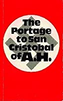 The Portage to San Cristobal of A.H.