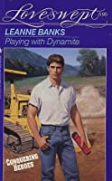 Playing with Dynamite (Loveswept, #696)