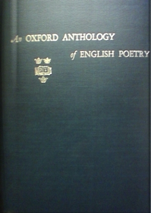 An Oxford Anthology of English Poetry  by  Howard Foster Lowry