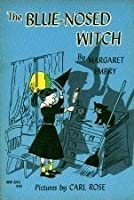 The Blue-Nosed Witch