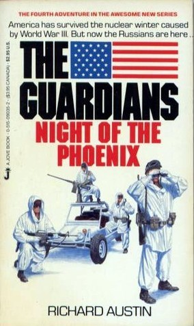 Night of the Phoenix (The Guardians #4)  by  Richard Austin