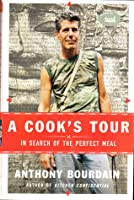 A Cook's Tour In Search of the Perfect Meal