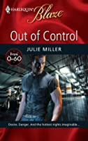 Out of Control (From 0-60 #2) (Harlequin Blaze #459)