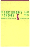 The Contingency Of Theory: Pragmatism, Expressivism, And Deconstruction  by  Gary Wihl