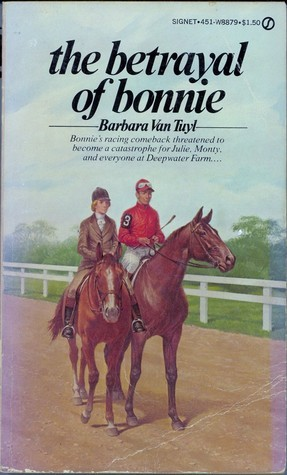 The Betrayal of Bonnie (Bonnie, #5) Barbara Van Tuyl