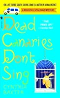 Dead Canaries Don't Sing (Reigning Cats & Dogs Mystery, #1)