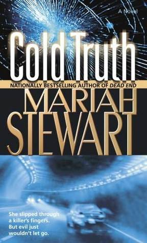 Cold Truth (Truth #1)  by  Mariah Stewart