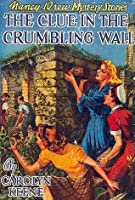 The Clue in the Crumbling Wall (Nancy Drew, #22)