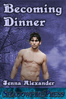 Becoming Dinner  by  Jenna Alexander