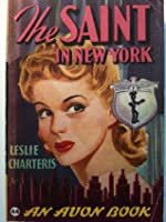Saint in New York (Classic Thrillers)