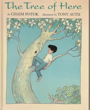 The Tree of Here  by  Chaim Potok