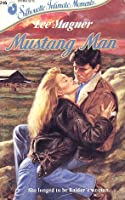 Mustang Man (Silhouette Intimate Moments, #246)