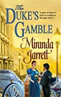 The Duke's Gamble (Penny House Novel Series, #3) (Mills and Boon Historical, #1064) (Harlequin Historical, #795)