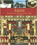 Japan: Reports from an Enigmatic Land  by  Gerd Anhalt