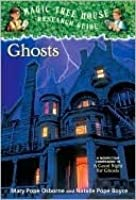 Ghosts (Magic Tree House Research Guide, #20)