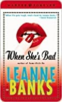 When She's Bad (Sisters Trilogy, #2)