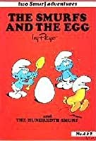 The Smurfs and the Egg and The Hundredth Smurf
