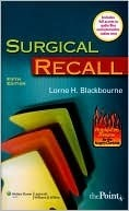 Surgical Recall  by  Lorne H Blackbourne