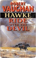 Ride With the Devil (Hawke #1)  by  Robert Vaughan