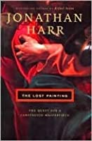 Lost Painting : Quest for a Caravaggio Masterpiece (June 2008)