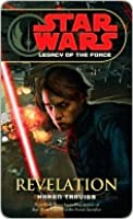 Revelation (Star Wars: Legacy of the Force, #8)