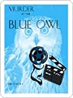Murder at the Blue Owl [Deb Ralston Series Book 3]