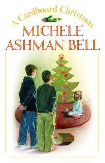 A Cardboard Christmas  by  Michele Ashman Bell