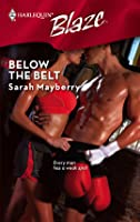Below the Belt (Harlequin Blaze, #404)