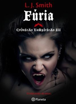 Fúria (Crónicas Vampíricas, #3)  by  L.J. Smith