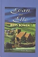 Evan and Elle (Constable Evans Mysteries, #4)