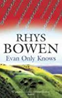 Evan Only Knows (Constable Evans Mysteries, #7)