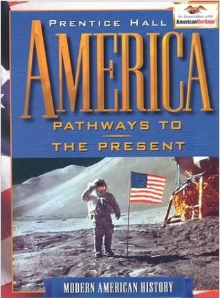 America Pathway to the Present  by  Andrew R.L. Cayton
