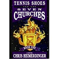Tennis Shoes and the Seven Churches (Book 5)