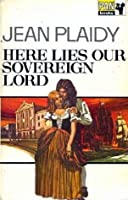 Here Lies Our Sovereign Lord (Stuart Saga, #6) (Charles II, #3)