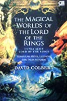 The Magical Worlds of The Lord of the Rings