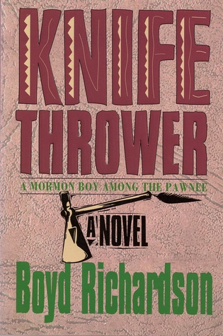Danger Trail Knife Throwers Journey West  by  Boyd Richardson