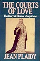 The Courts of Love (Queens of England, #5)