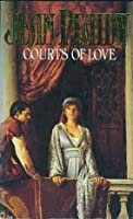 Courts of Love (Queens of England, #5)