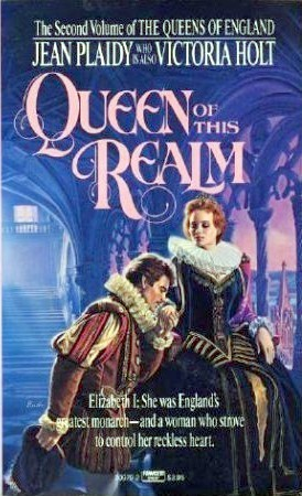 Queen of This Realm (Queens of England, #2)  by  Jean Plaidy