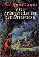 The Miracle at St. Bruno's (Daughters of England, #1)