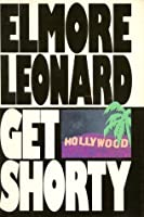 Get Shorty (Chili Palmer, #1)