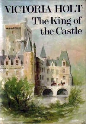 The King Of The Castle Victoria Holt