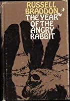 The Year of the Angry Rabbit