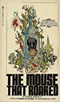 The Mouse That Roared (The Mouse That Roared, #1)