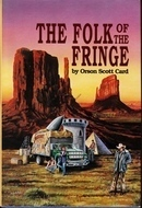 The Folk of the Fringe Orson Scott Card