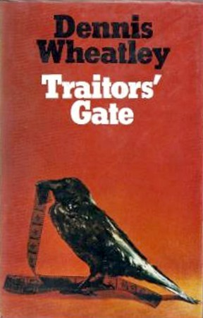 Traitors Gate (Gregory Sallust, #7)  by  Dennis Wheatley