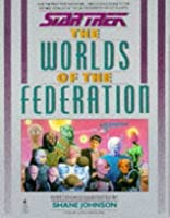 The Worlds Of The Federation (Star Trek)