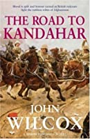 The Road to Kandahar (Simon Fonthill, #2)