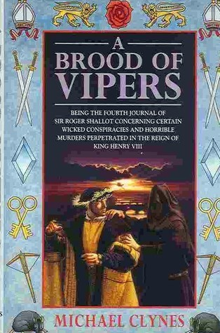 A Brood of Vipers (Sir Roger Shallot, #4)  by  Michael Clynes